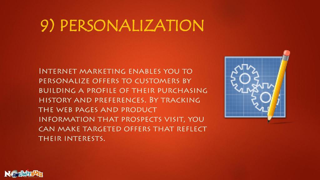 9) PERSONALIZATION