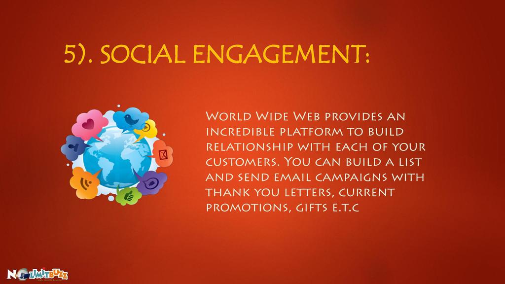 5). SOCIAL ENGAGEMENT: