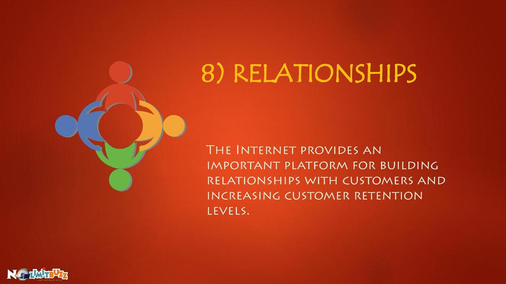 8) RELATIONSHIPS