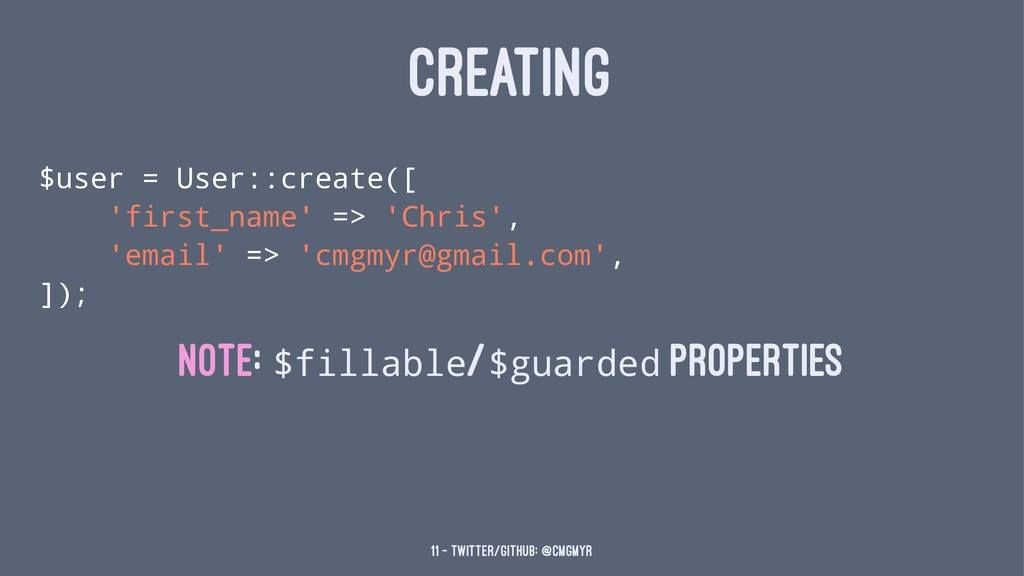 CREATING $user = User::create([ 'first_name' =>...