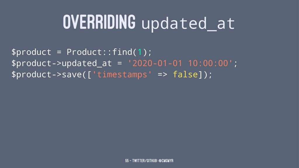 OVERRIDING updated_at $product = Product::find(...