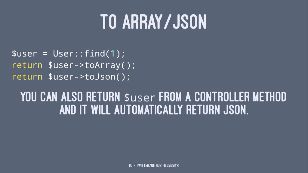 TO ARRAY/JSON $user = User::find(1); return $us...