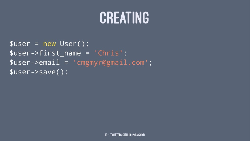 CREATING $user = new User(); $user->first_name ...