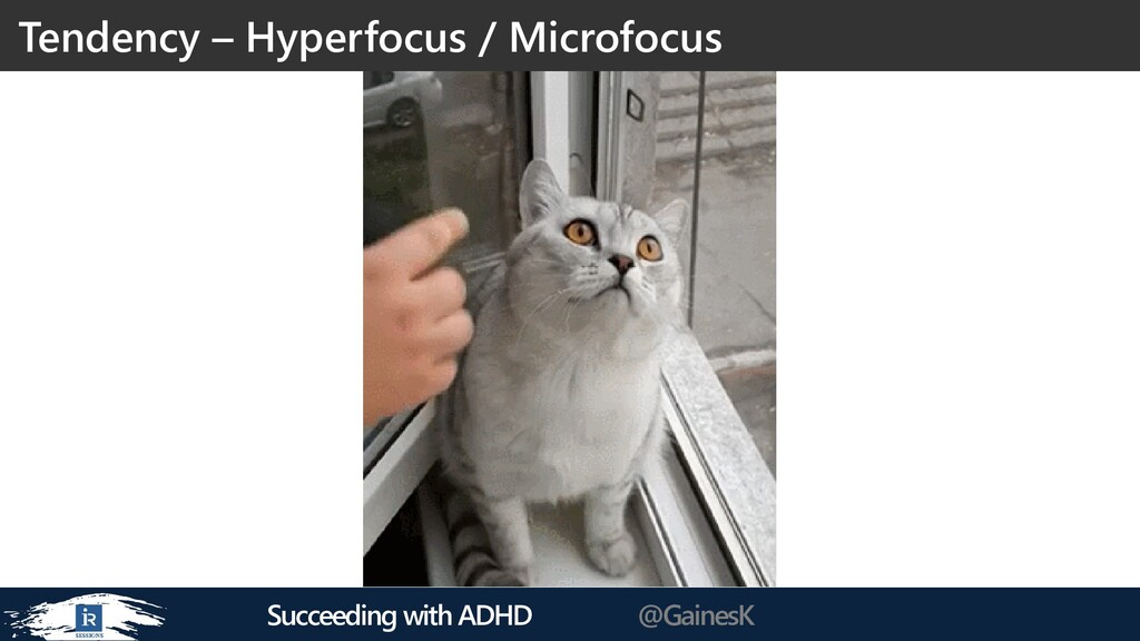 Succeeding with ADHD @GainesK Tendency – Hyperf...