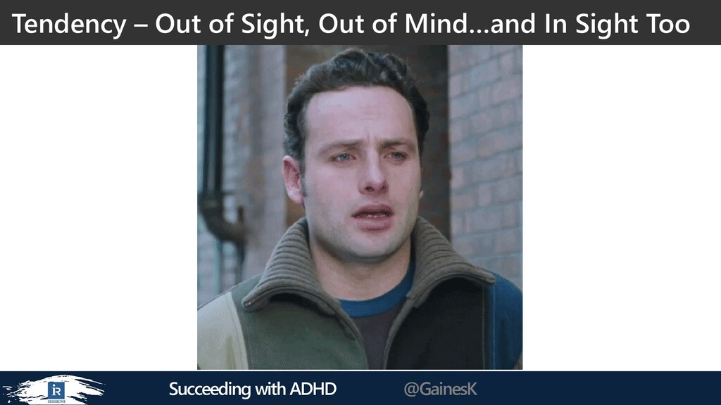 Succeeding with ADHD @GainesK Tendency – Out of...