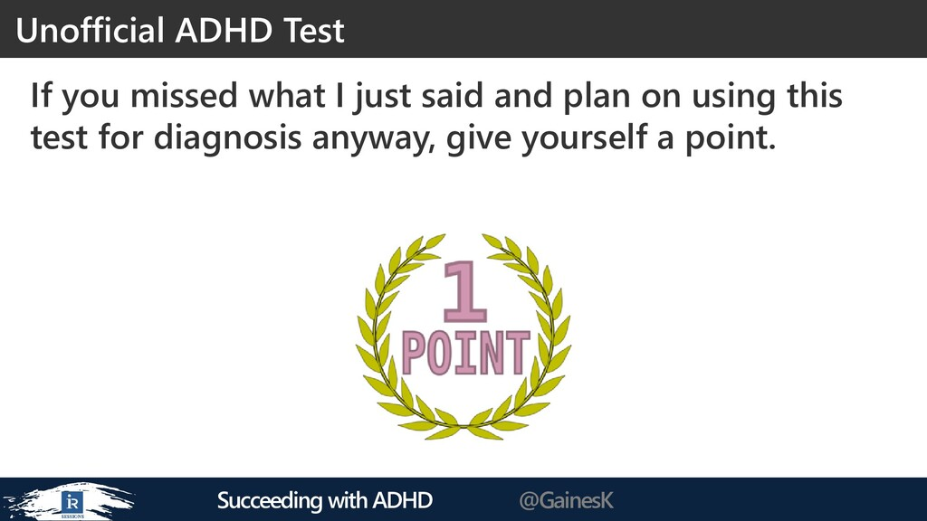 Succeeding with ADHD @GainesK If you missed wha...