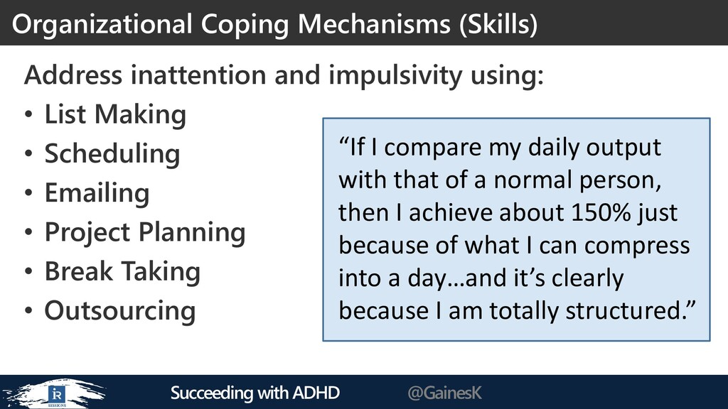 Succeeding with ADHD @GainesK Address inattenti...