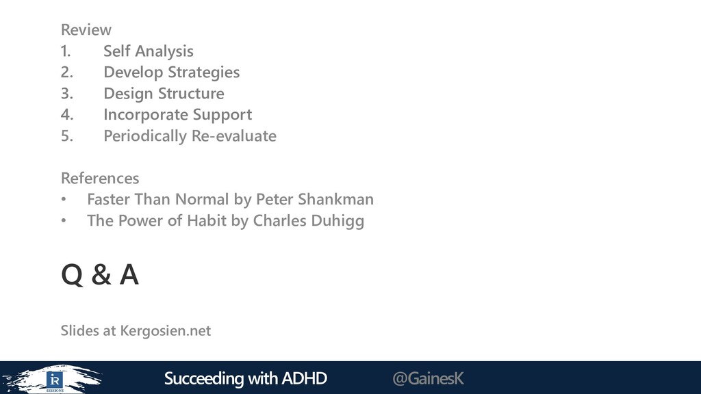 Succeeding with ADHD @GainesK Q & A Review 1. S...