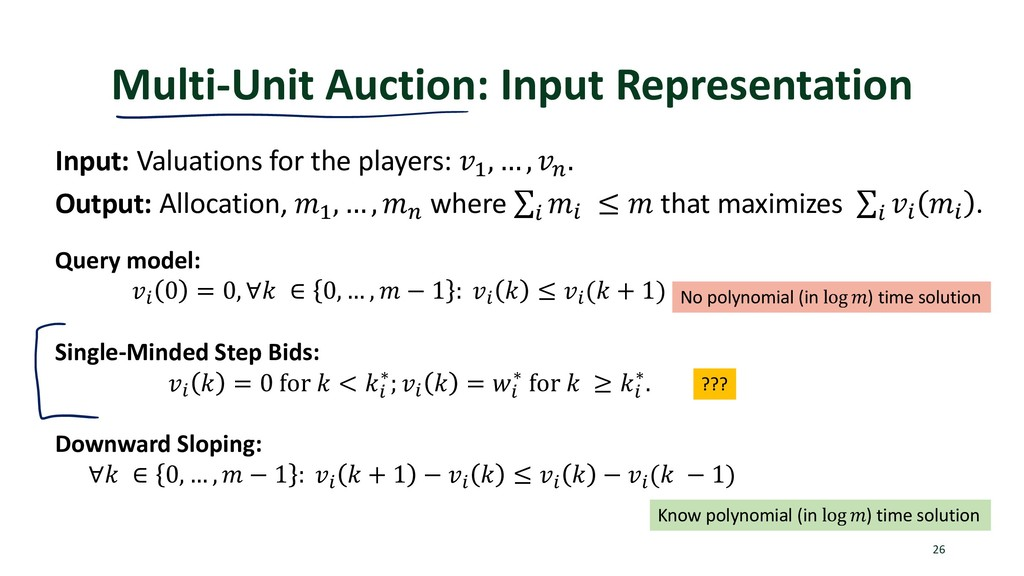 Multi-Unit Auction: Input Representation 26 Inp...