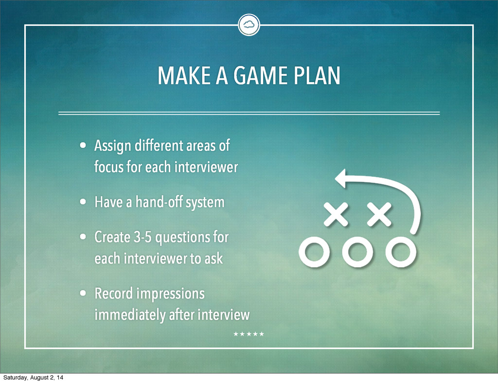 MAKE A GAME PLAN • Assign different areas of fo...