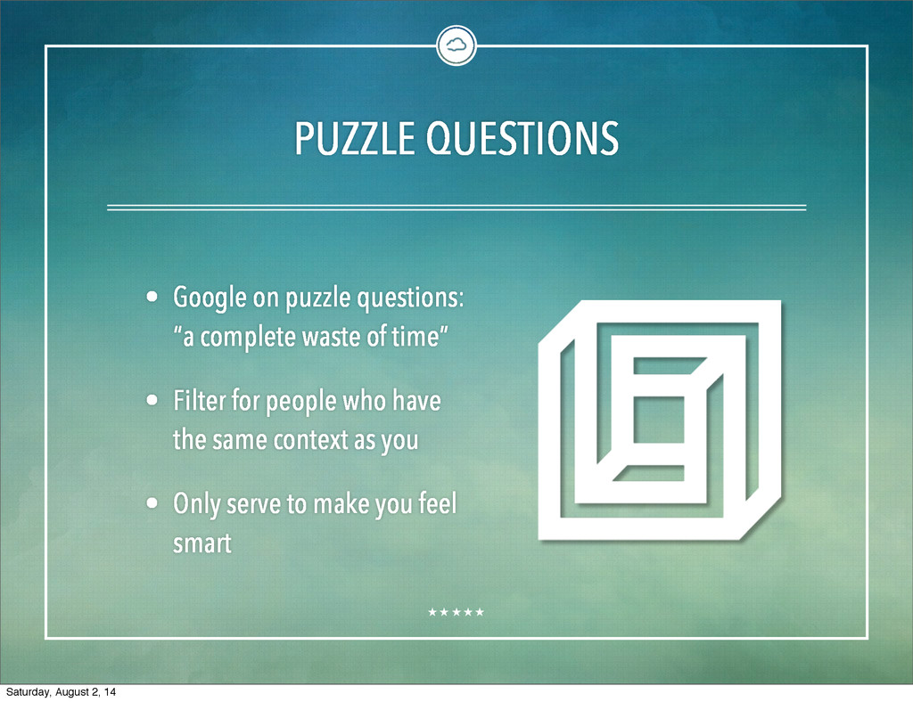 PUZZLE QUESTIONS • Google on puzzle questions: ...