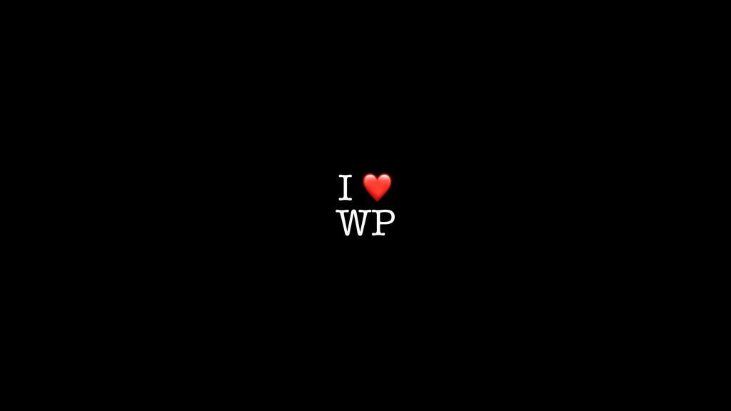 I ❤ WP