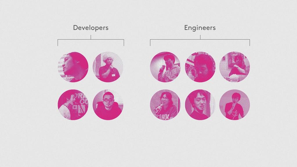 Developers Engineers