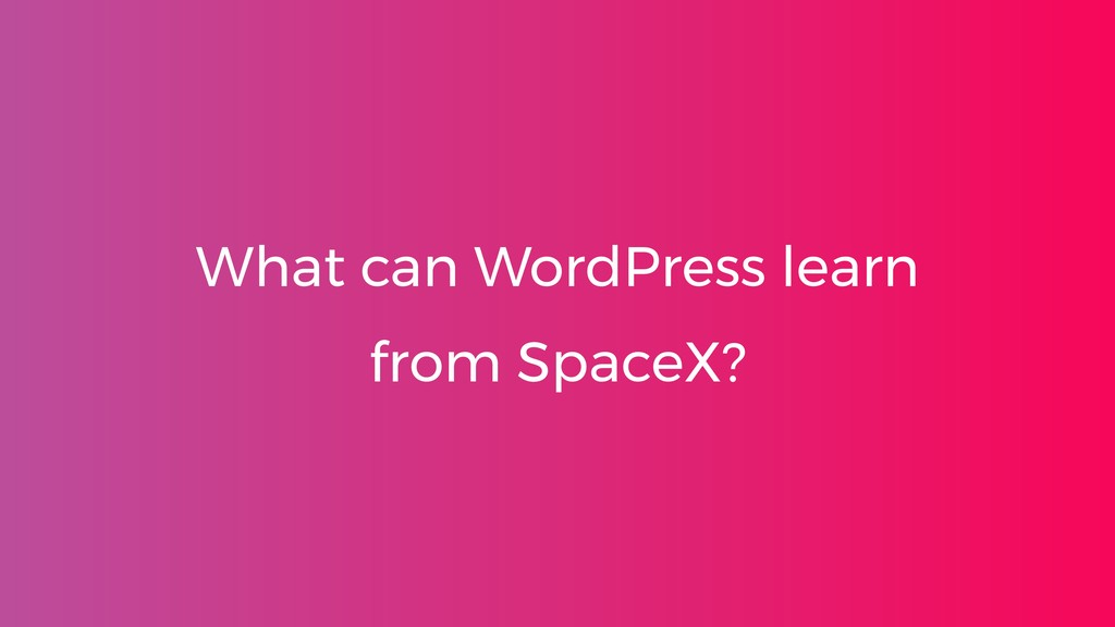 What can WordPress learn