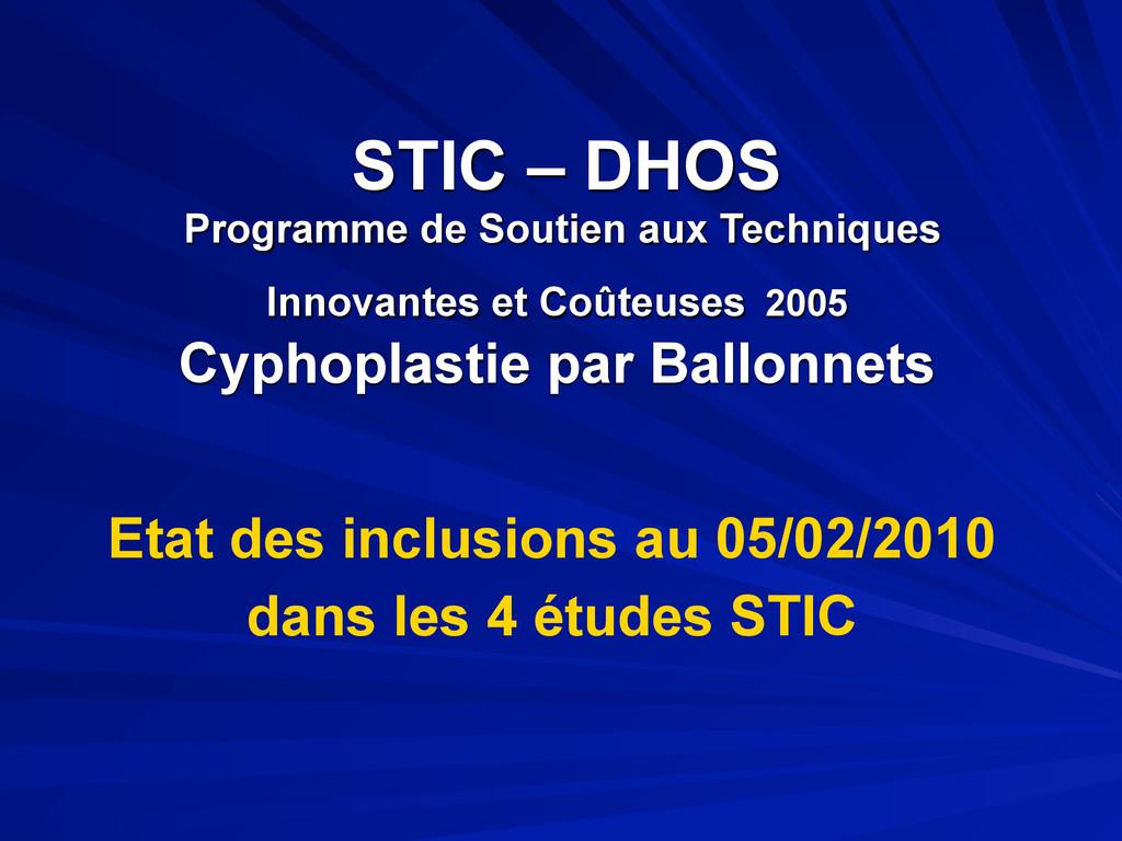 STIC – DHOS Programme de Soutien aux Techniques...