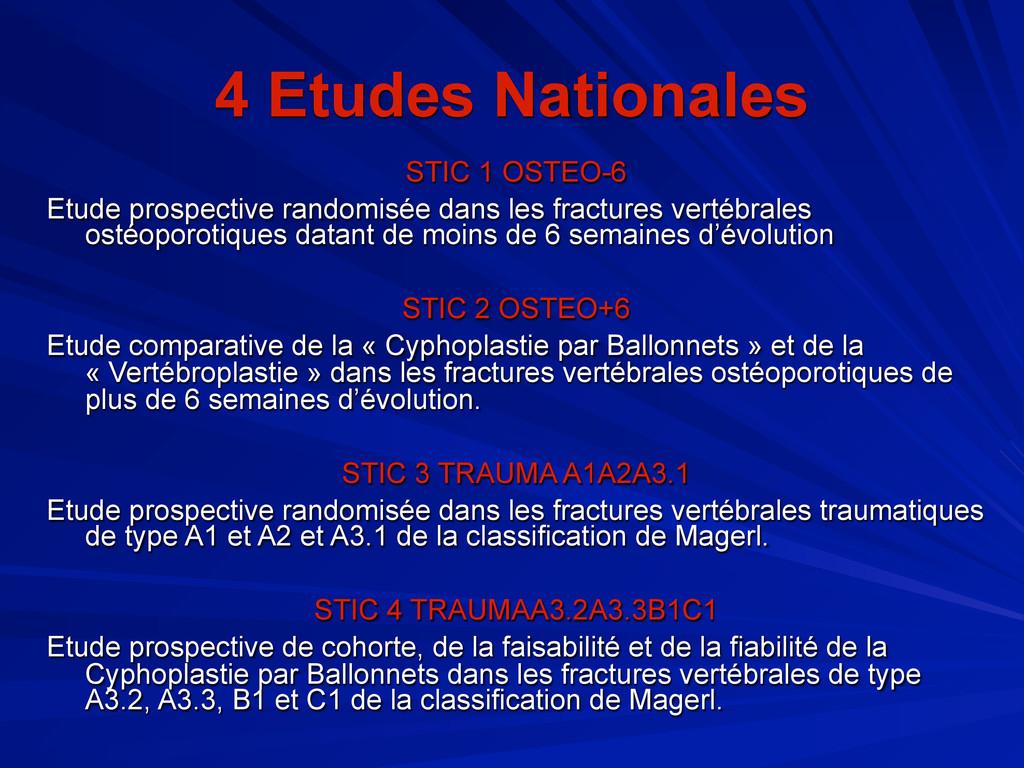 4 Etudes Nationales STIC 1 OSTEO-6 Etude prospe...