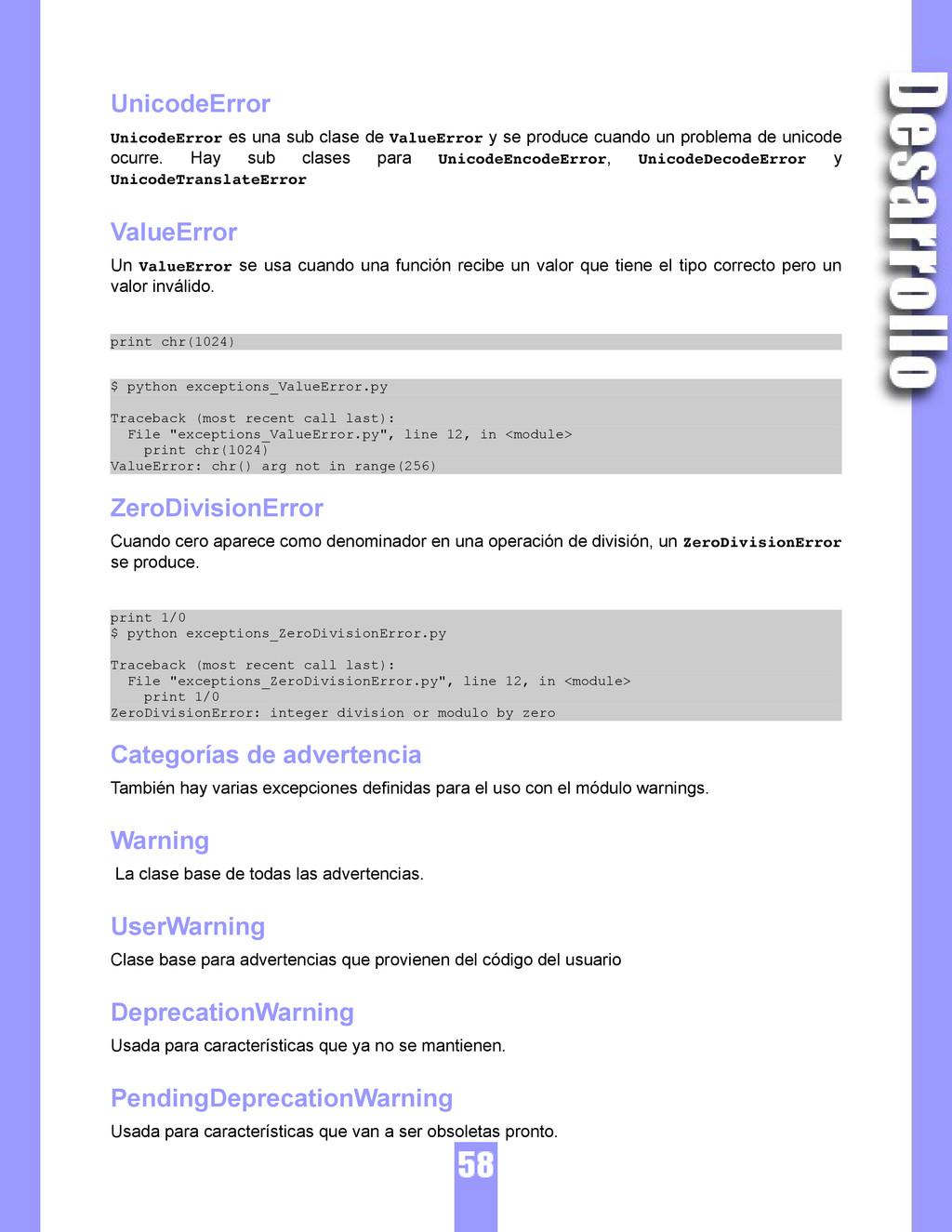 UnicodeError UnicodeError es una sub clase de V...