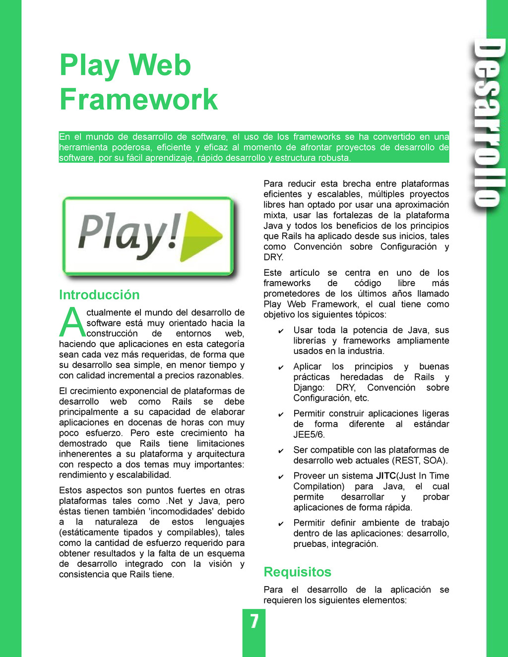 Play Web Framework En el mundo de desarrollo de...