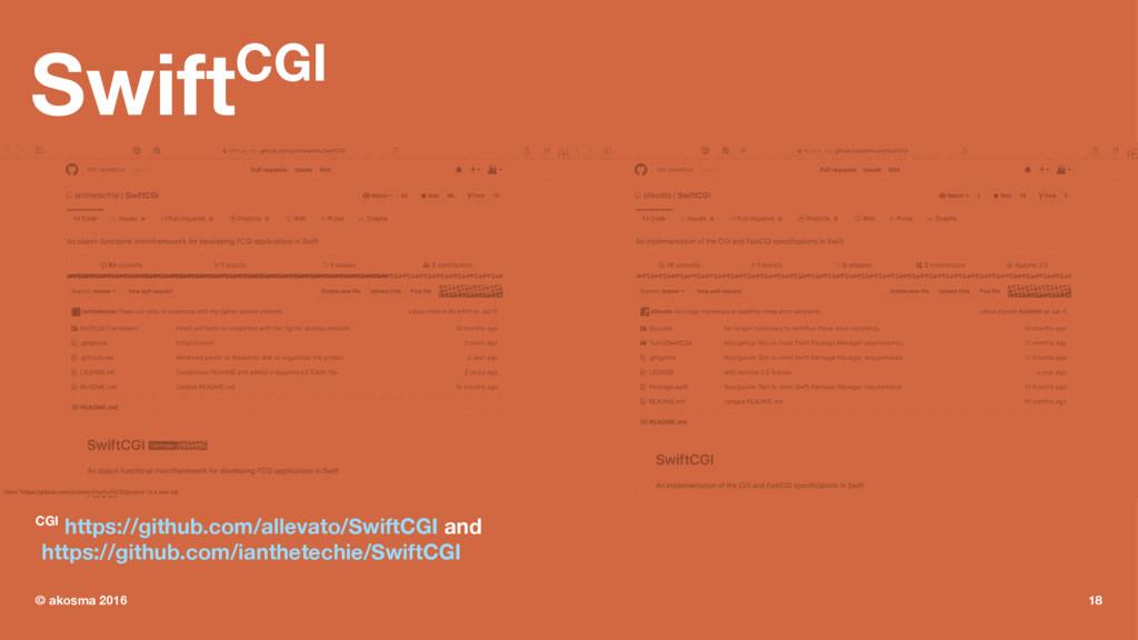 SwiftCGI CGI https://github.com/allevato/SwiftC...