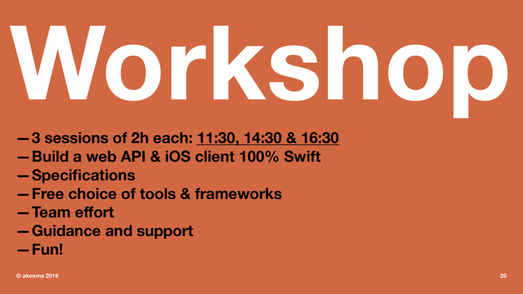 Workshop —3 sessions of 2h each: 11:30, 14:30 &...
