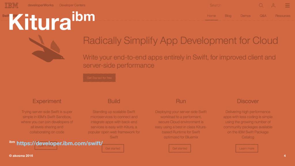 Kituraibm ibm https://developer.ibm.com/swift/ ...