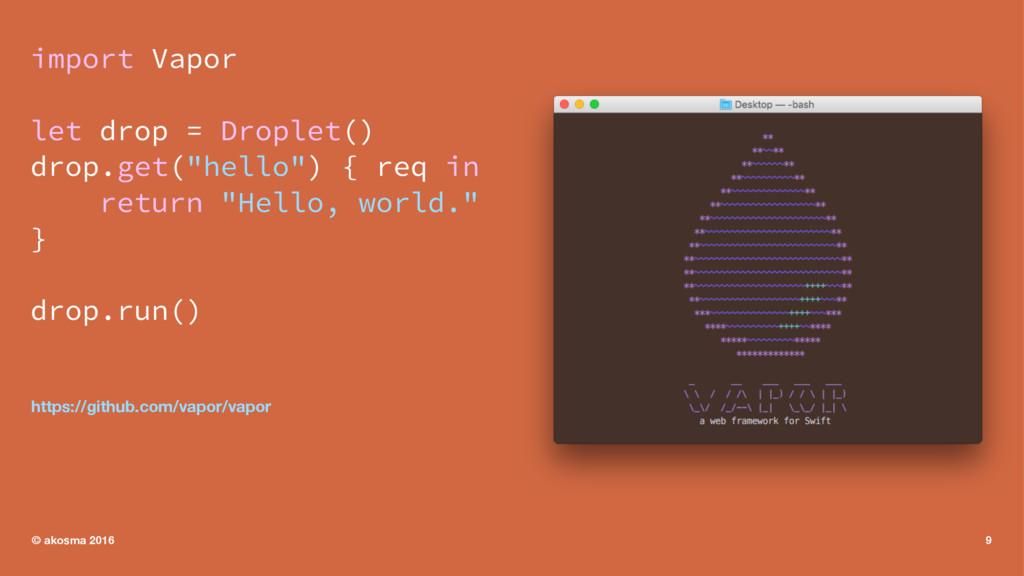 "import Vapor let drop = Droplet() drop.get(""hel..."