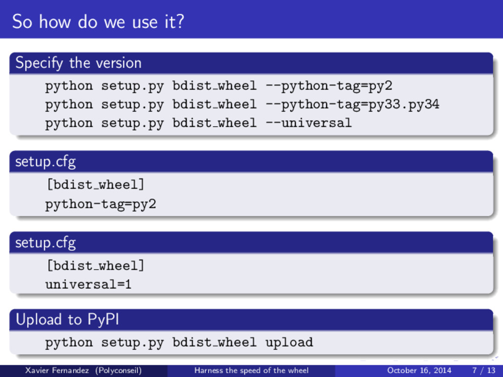 So how do we use it? Specify the version python...