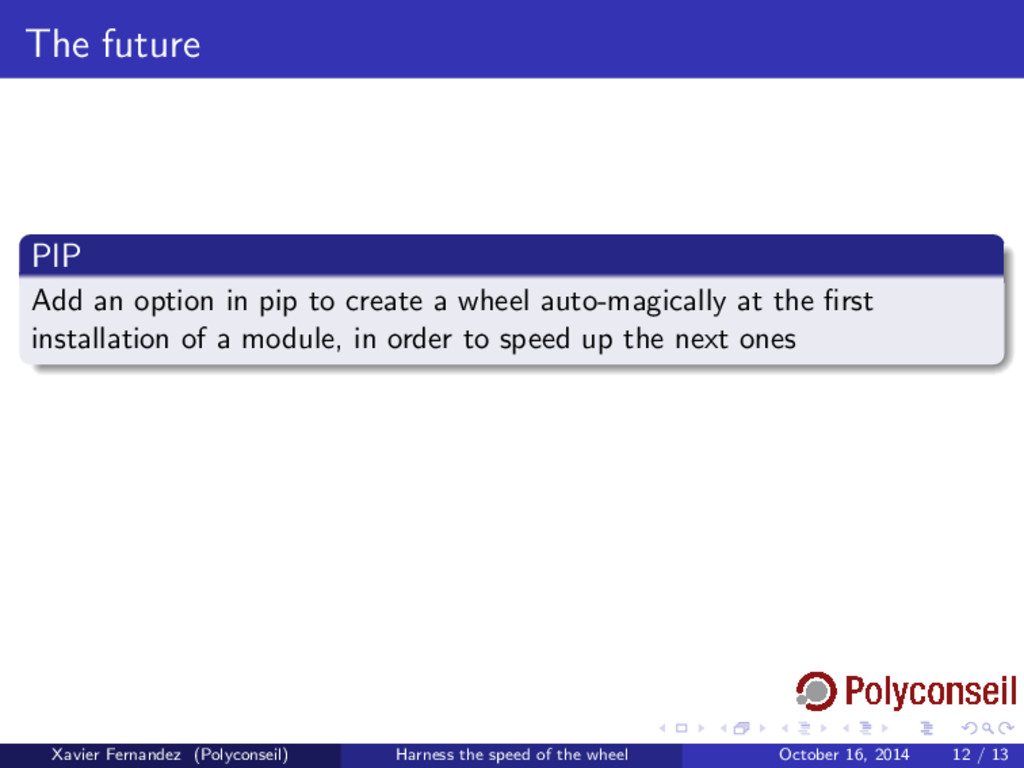 The future PIP Add an option in pip to create a...