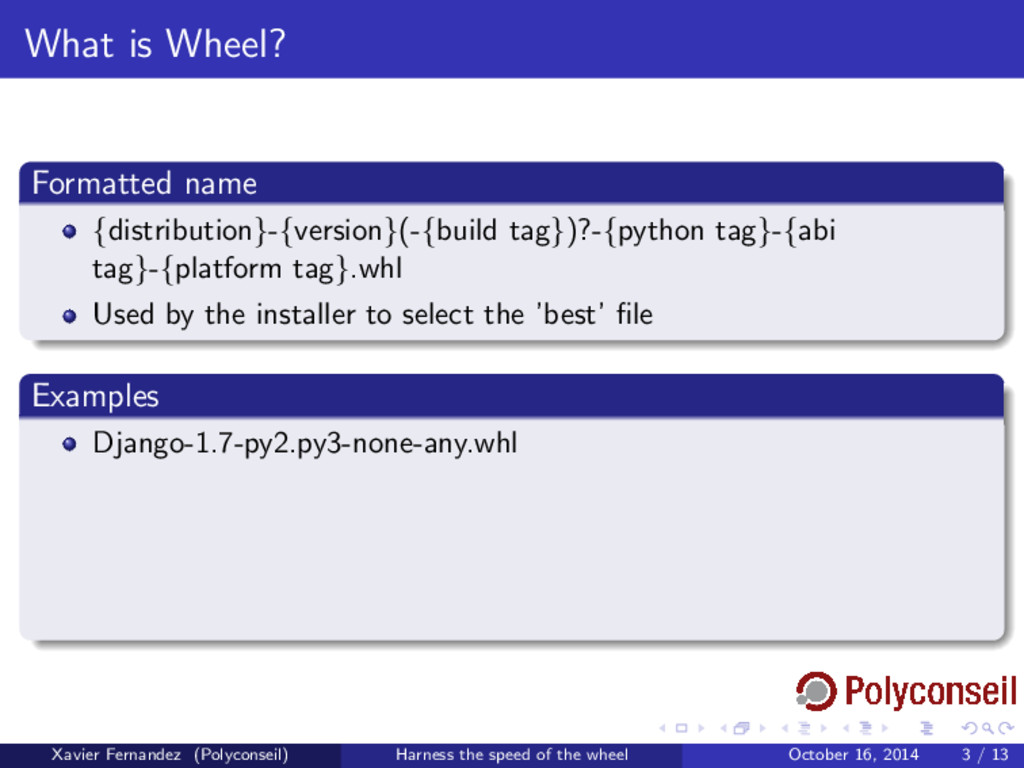 What is Wheel? Formatted name {distribution}-{v...