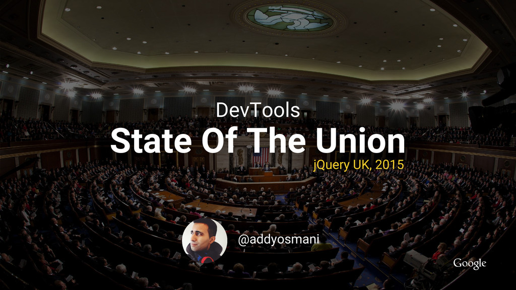 State Of The Union DevTools jQuery UK, 2015 @ad...