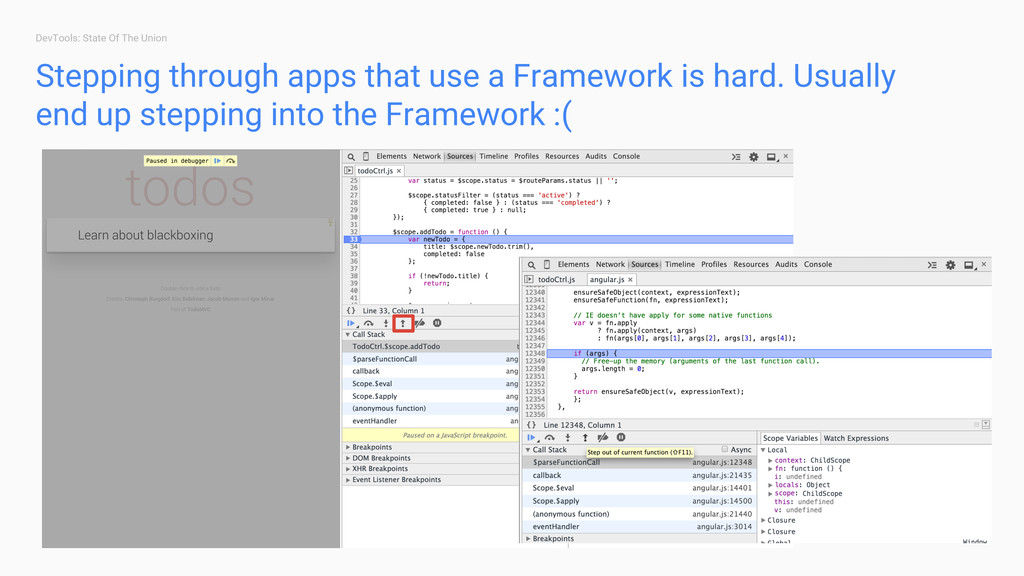 DevTools: State Of The Union Stepping through a...