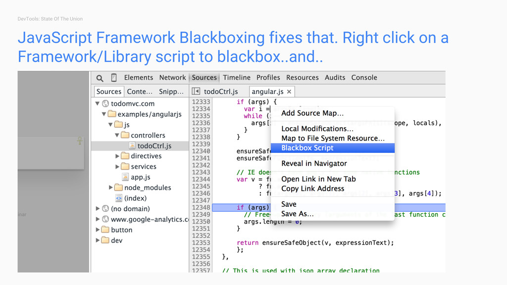DevTools: State Of The Union JavaScript Framewo...
