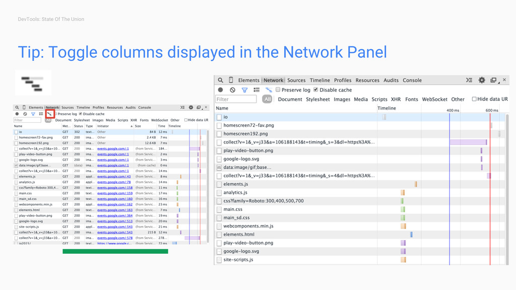 DevTools: State Of The Union Tip: Toggle column...