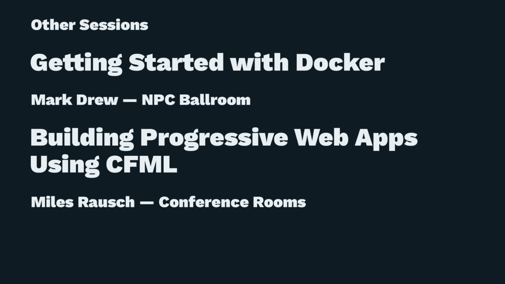 Other Sessions Ge!ing Started with Docker Mark ...