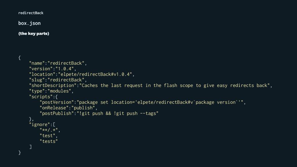 """redirectBack box.json (the key parts) { """"name"""":..."""