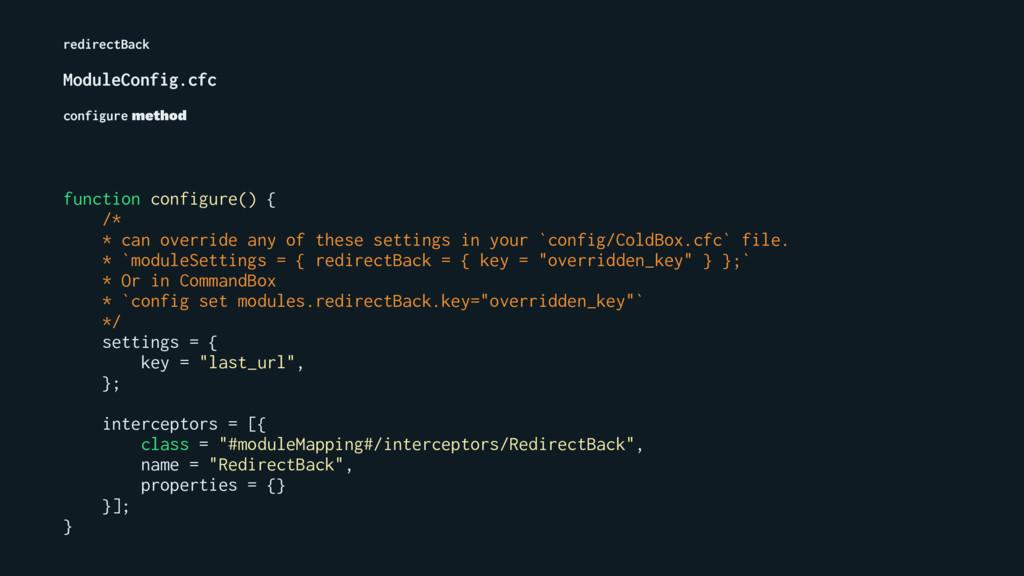 redirectBack ModuleConfig.cfc configure method ...