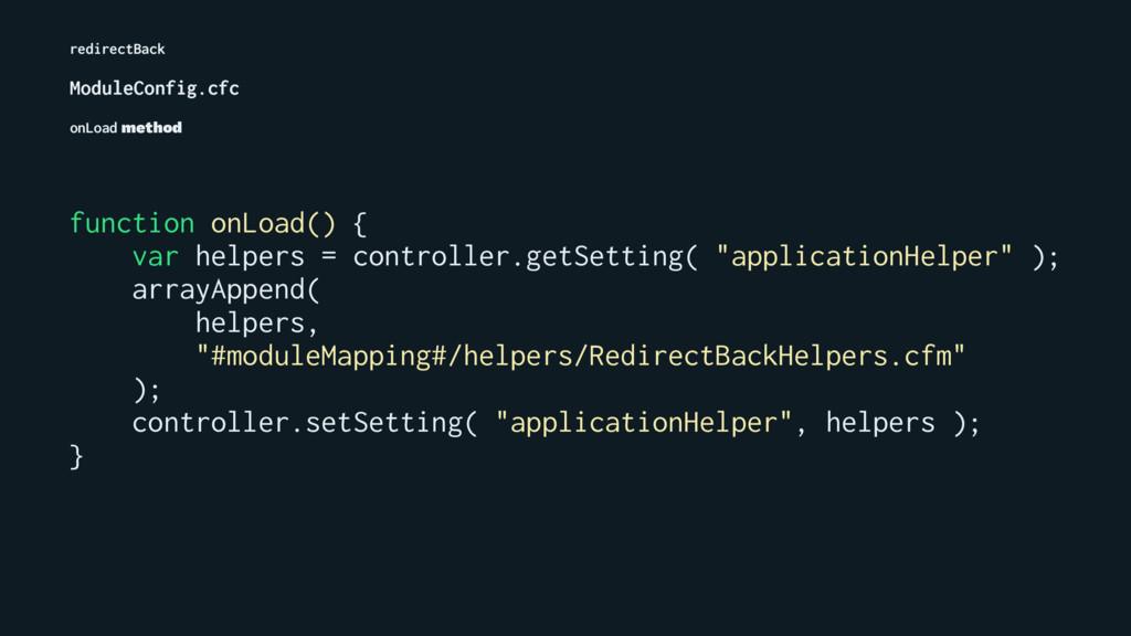 redirectBack ModuleConfig.cfc onLoad method fun...