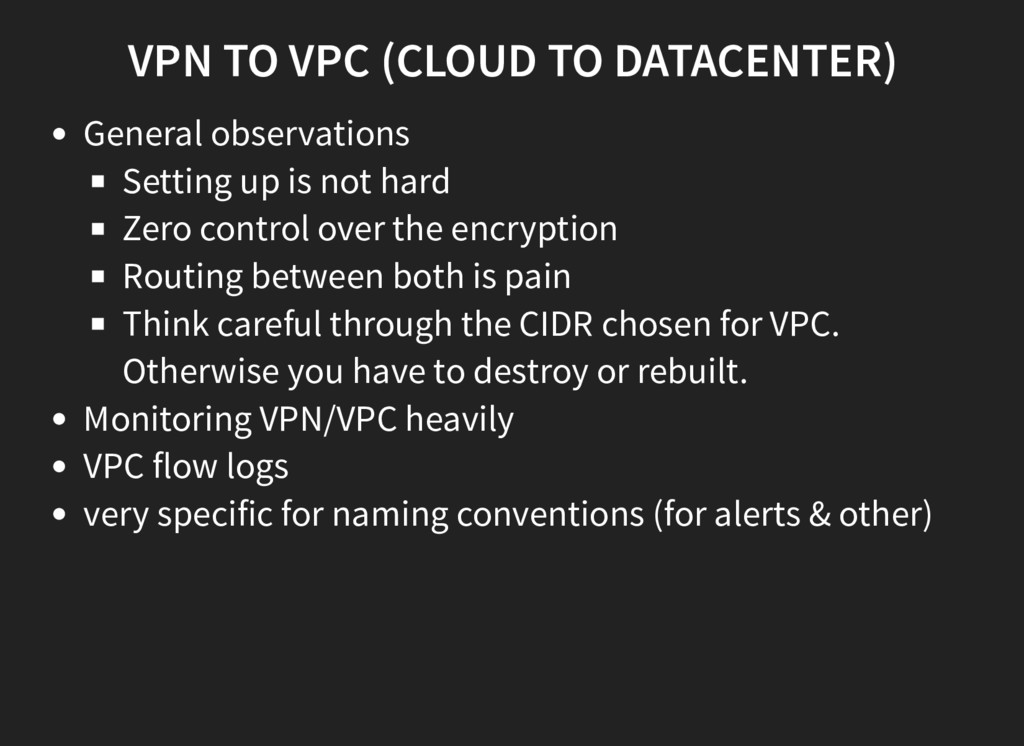 VPN TO VPC (CLOUD TO DATACENTER) General observ...