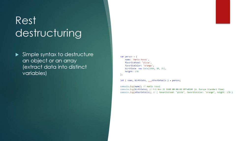 Rest destructuring  Simple syntax to destructu...