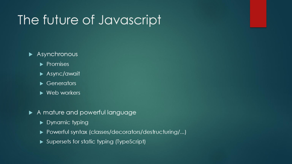 The future of Javascript  Asynchronous  Promi...