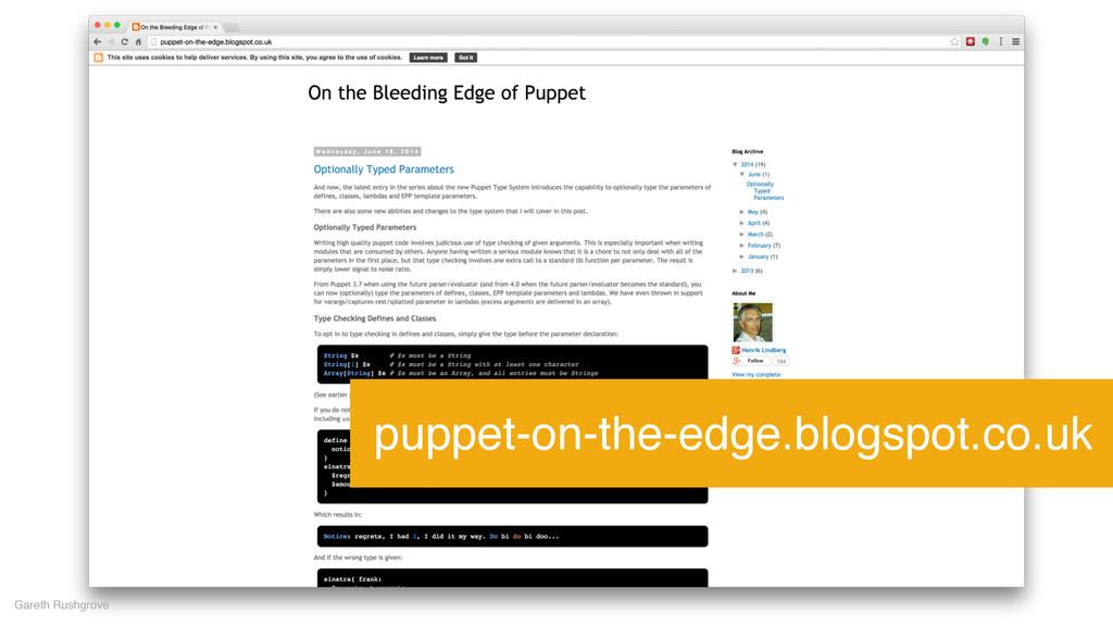 Gareth Rushgrove puppet-on-the-edge.blogspot.co...