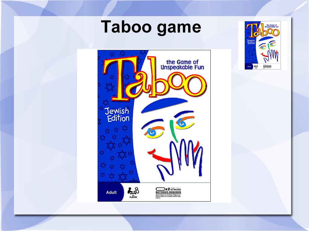 Taboo game 0 1 1 1 0 0