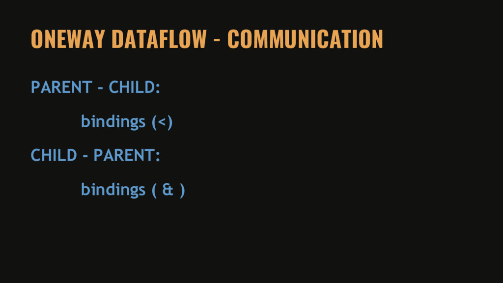 ONEWAY DATAFLOW - COMMUNICATION PARENT - CHILD:...
