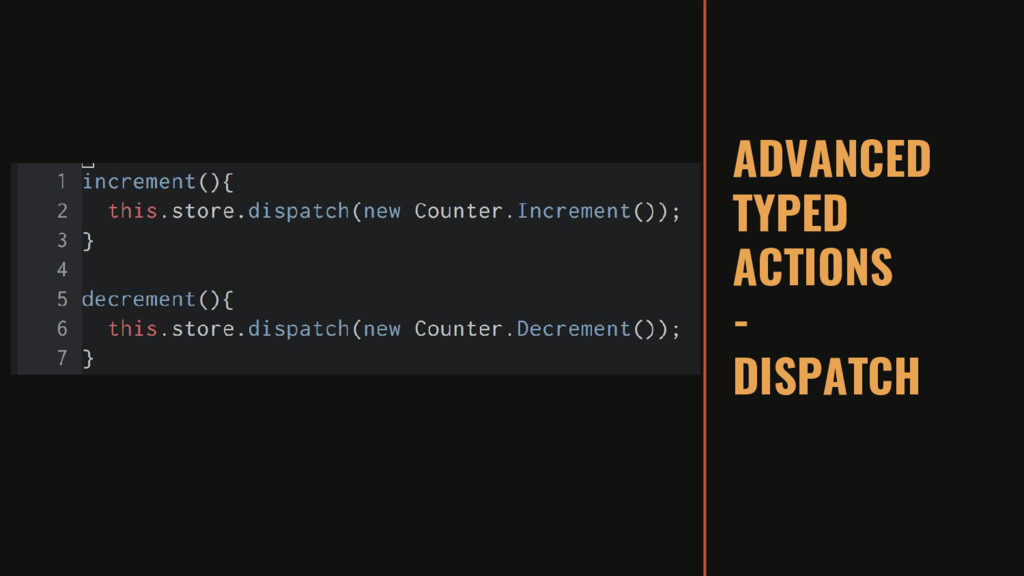ADVANCED TYPED ACTIONS - DISPATCH