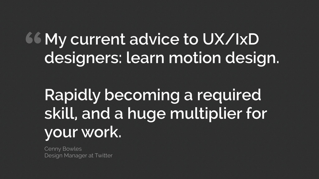 """""""My current advice to UX/IxD designers: learn m..."""