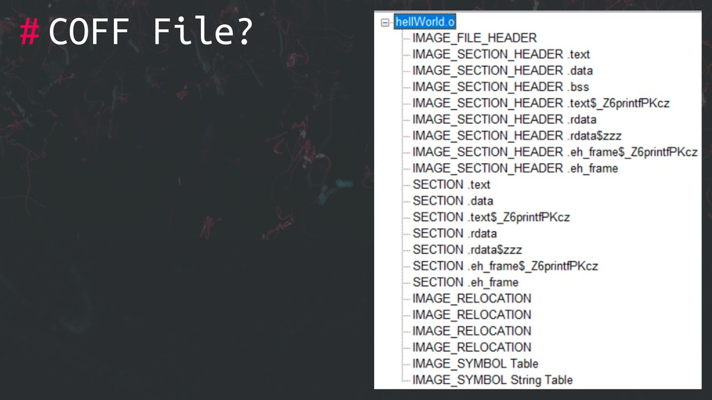 # COFF File?