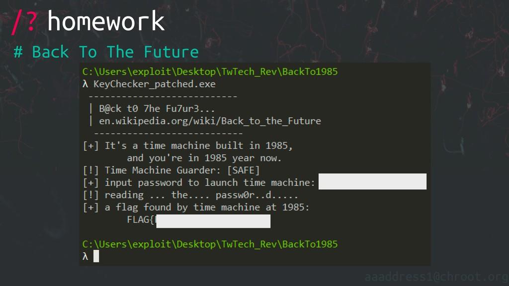 aaaddress1@chroot.org /? homework # Back To The...