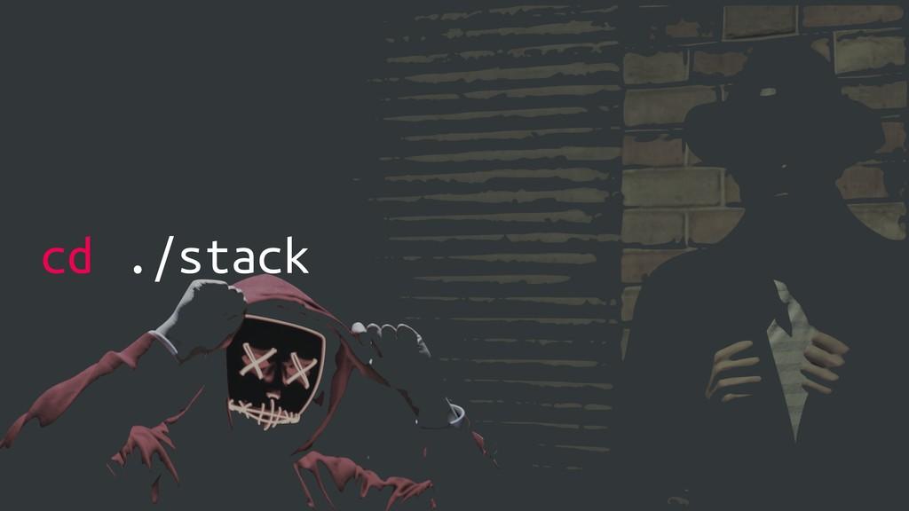 cd ./stack
