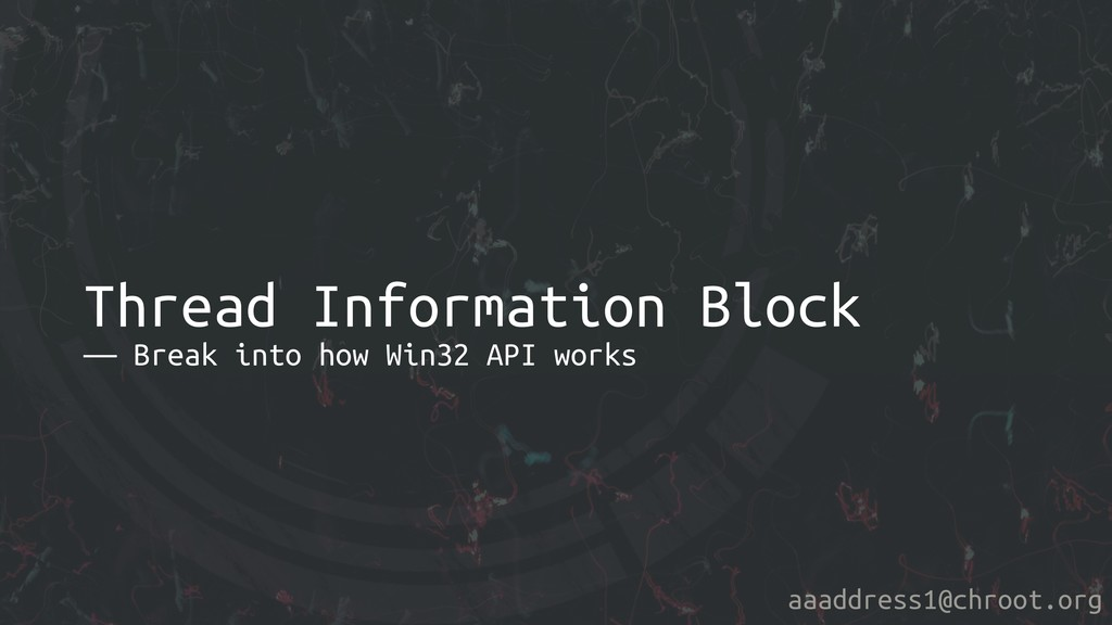 aaaddress1@chroot.org Thread Information Block ...