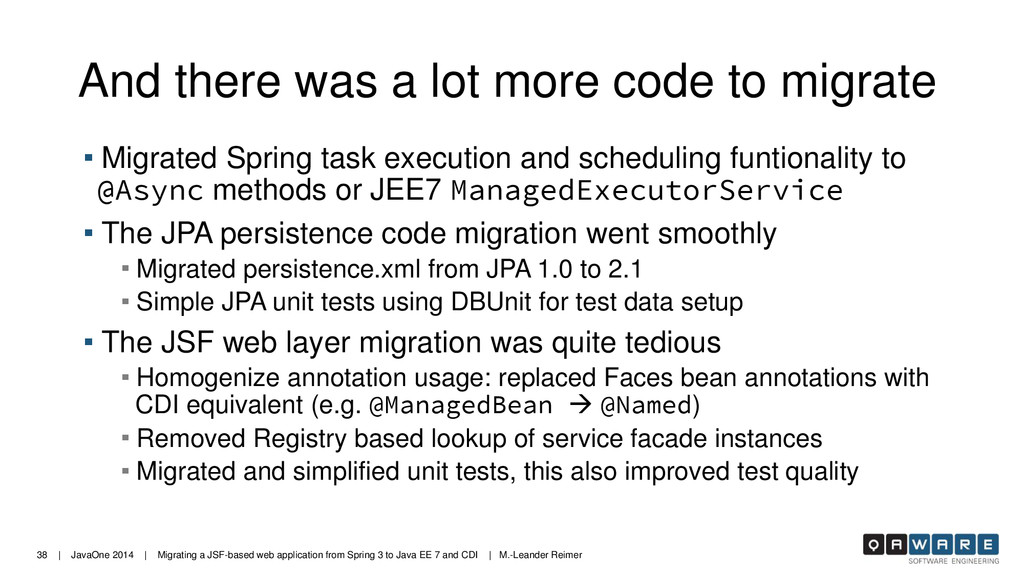 38 | JavaOne 2014 | Migrating a JSF-based web a...